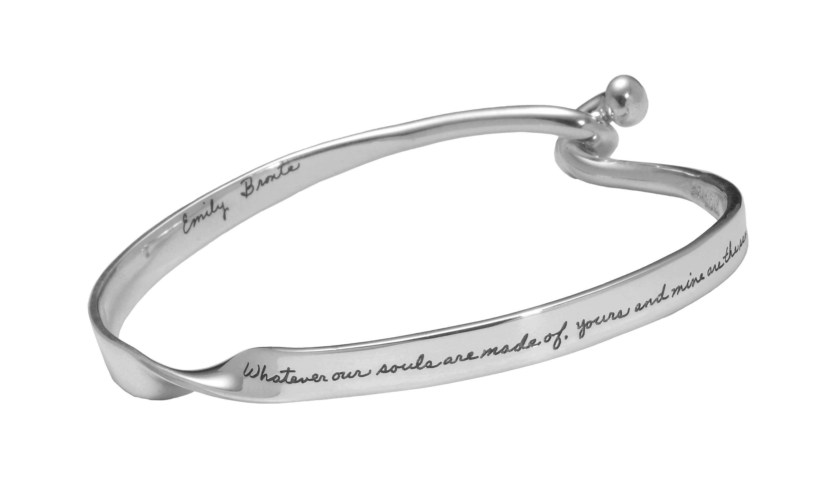 Emily Bronte's romantic quotation engraved on front and back of bracelet with two balls intertwined at closure says: Whatever our souls are made of, yours and mine are the same.