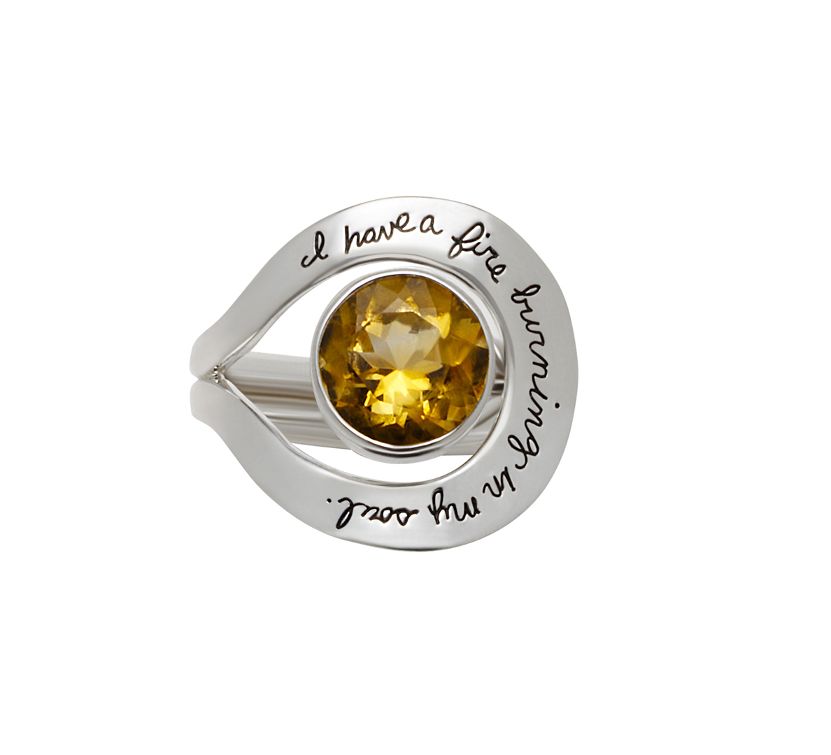 Sterling ring with two bands that separate circling around a round 10mm Citrine stone Engraved quote reads: I have a fire burning in my soul.