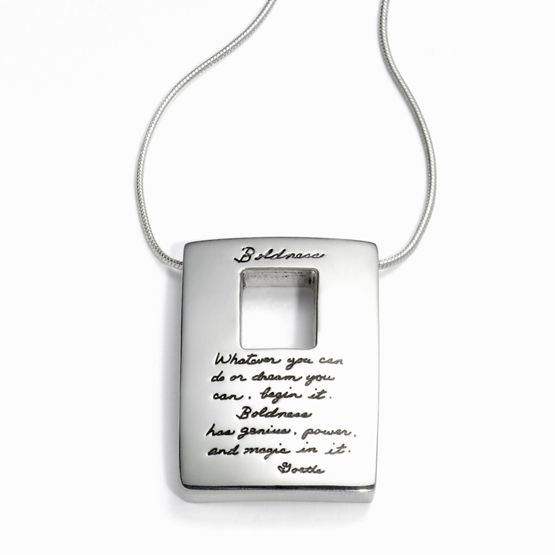 Pendant with engraved quote - Whatever you can do or dream you can, begin it. Boldness has genius, power and magic in it. ~Goethe | BB Becker| Inspirational Jewelry