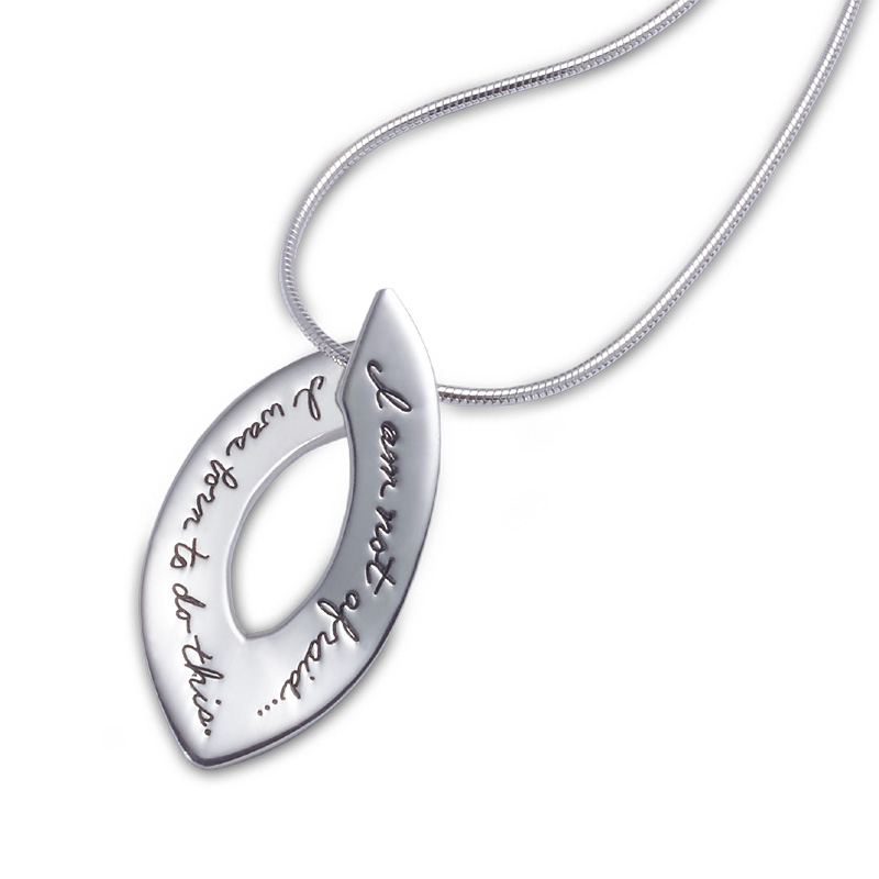 Sterling BB Becker Pendant open oval with pointed ends Engraved inspirational message: I am not afraid...I was born to do this. -Joan of Arc