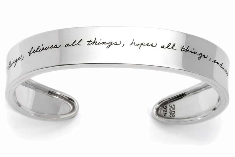 Love from Corinthians adorns gently curved handcrafted silver cuff by BB Becker - Love bears all things, believes all things, hopes all things, endures all things.