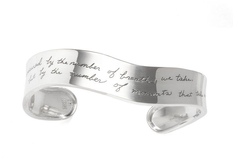 Number of Breaths unusual curving cuff has inspirational message - Life is not measured by the number of breaths we take, but by the number of moments that take our breath away.