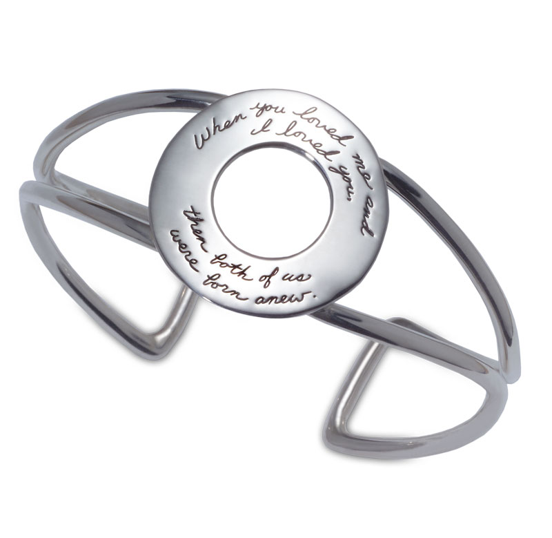 Inspirational Jewelry | Bracelet with engraved quote - When you loved me and I loved you, both of us were born anew. ~William Cartwright | BB Becker