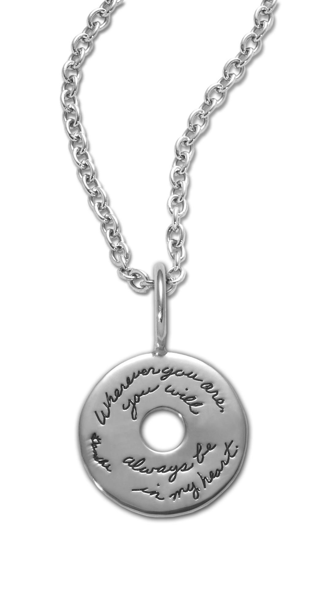 Sterling Silver circular Inspirational necklace with center circle cutout engraving reads: Wherever you are, you will always be in my heart. - Mahatma Gandhi
