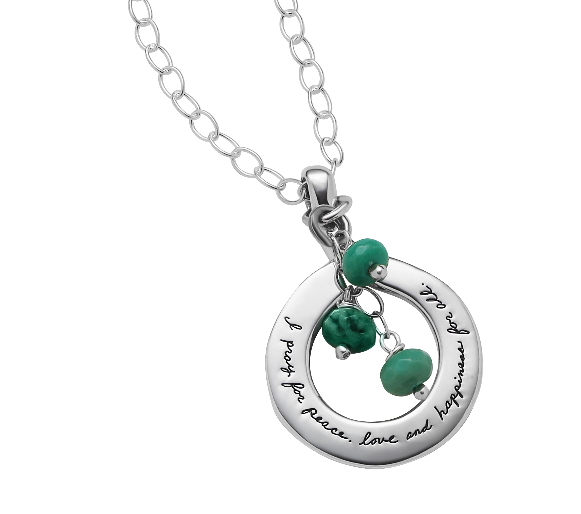 Sterling Silver open circle necklace with three hanging chrysoprase beads in front. The quote reads: I pray for peace, love and happiness for all.