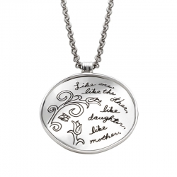 Inspirational sterling silver wavey circle pendant with engraved floral design and words: Like one, like the other, like daughter, like mother.