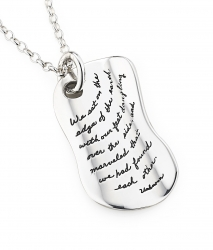 Pendant with engraved quote - We sat on the edge of the Earth with our feet dangling over the side, and marveled that we had found each other. ~Unknown | BB Becker| Inspirational Jewelry