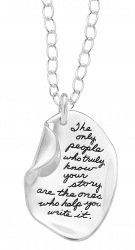 BB Becker Sterling Silver Irregular oval shaped Inspirational bashful necklace with the right top corner folded in Engraved quote reads: The only people who truly know your story are the ones who help you write it.