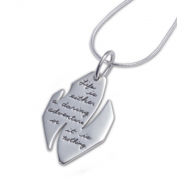 BB Becker| Inspirational Jewelry | Pendant with Engraved Quote - Life is either a daring adventure or it is nothing. ~Helen Keller