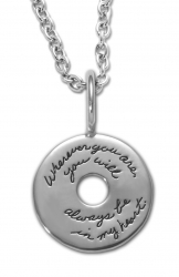 Sterling Silver circular Inspirational necklace with center star cutout engraving reads: Wherever you are, you will always be in my heart.