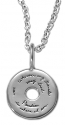 Sterling Silver Inspirational pendant circle shape with circular cutout in center quote reads: Wherever my travels may lead, paradise is where I am. -Voltaire