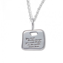 Necklace with inscribed quote - You must be the change you wish to see in the world. ~Mahatma Gandhi | BB Becker | Inspirational Jewelry