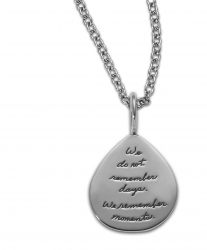 Inspirational Sterling Necklace shaped like a rain drop with engraved quote - We do not remember days. We remember moments. -Cesare Pavese