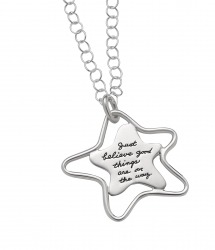 Inspirational Sterling Silver leaning star shaped plaque with a wire star shaped outlining Engraved quotation reads: Just believe good things are on the way.