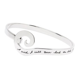 Engraved silver bracelet has unusual circular opening for clasp closure holding quotation - I wish I could turn back the clock.  I'd find you sooner and love you longer.
